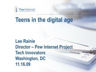Digital native � Born 1990