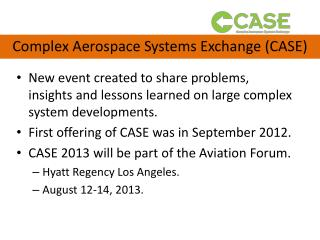 Complex Aerospace Systems Exchange (CASE)
