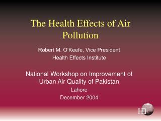 The Health Effects of Air Pollution