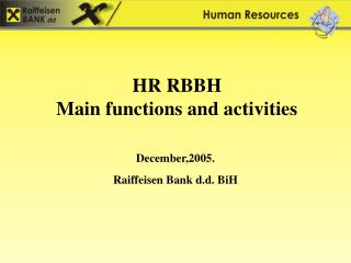 HR RBBH                                 Main functions and activities