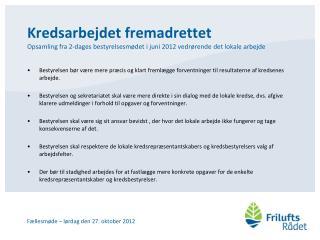 Fællesmøde – lørdag den 27. oktober 2012