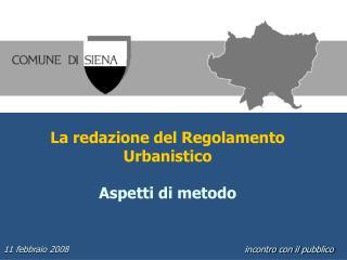 La redazione del Regolamento Urbanistico Aspetti di metodo