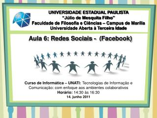 Aula 6: Redes Sociais -  (Facebook)