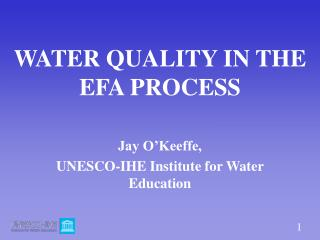 WATER QUALITY IN THE EFA PROCESS