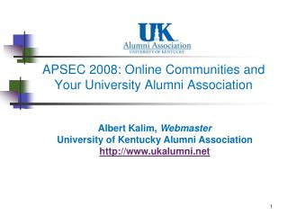 APSEC 2008: Online Communities and  Your University Alumni Association