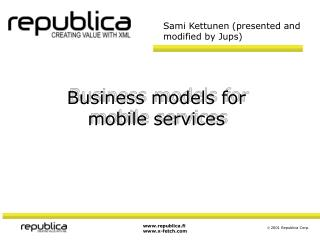 Business models for mobile services