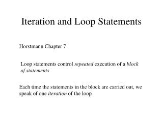 Iteration and Loop Statements