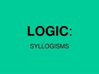 LOGIC :
