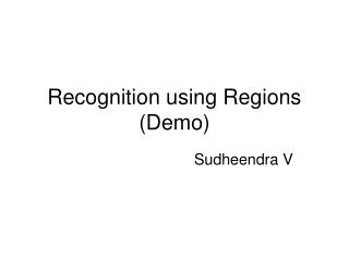 Recognition using Regions (Demo)