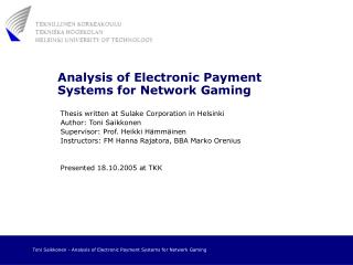 Analysis of Electronic Payment Systems for Network Gaming