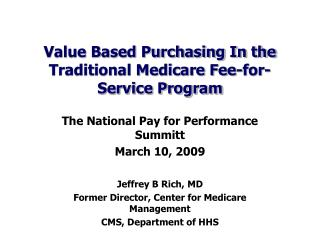 Value Based Purchasing In the Traditional Medicare Fee-for-Service Program