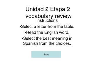 Unidad 2 Etapa 2  vocabulary review