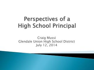 Perspectives of a  High School Principal