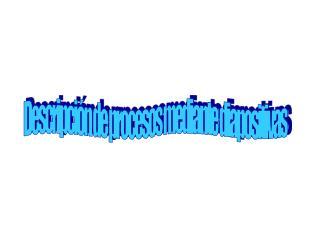 Descripción de procesos mediante diapositivas