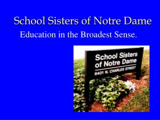 School Sisters of Notre Dame