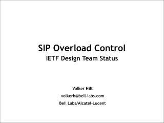 SIP Overload Control IETF Design Team Status