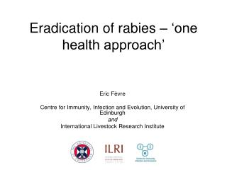 Eradication of rabies – 'one health approach'