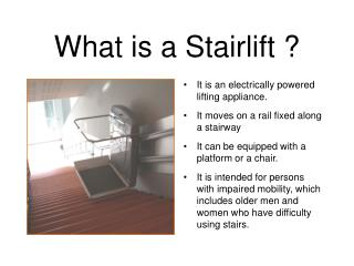 What is a Stairlift ?