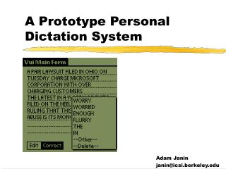 A Prototype Personal Dictation System