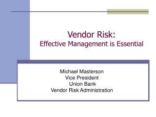 Vendor Risk: Effective Management is Essential
