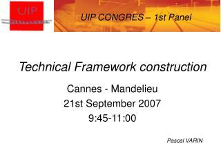 Technical Framework construction