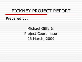 PICKNEY PROJECT REPORT