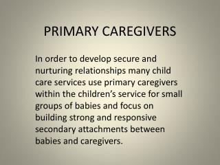 PRIMARY CAREGIVERS