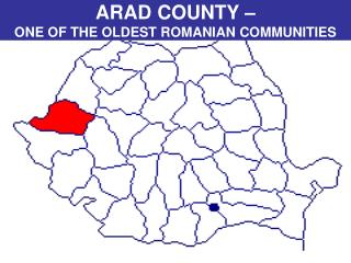 ARAD COUNTY –  ONE OF THE OLDEST ROMANIAN COMMUNITIES