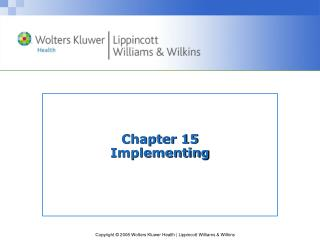 Chapter 15 Implementing