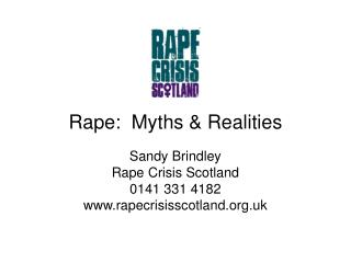 Rape:  Myths & Realities