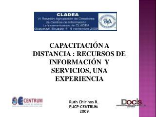 CAPACITACIÓN A DISTANCIA : RECURSOS DE  INFORMACIÓN  Y SERVICIOS, UNA EXPERIENCIA