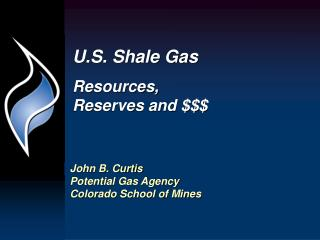 U.S. Shale Gas Resources, Reserves and $$$