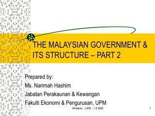 THE MALAYSIAN GOVERNMENT & ITS STRUCTURE – PART 2