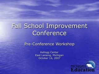 Fall School Improvement Conference