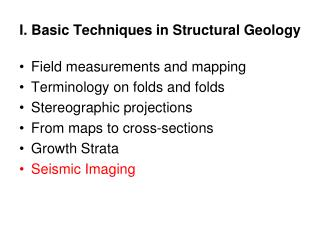 I.  Basic Techniques in Structural Geology