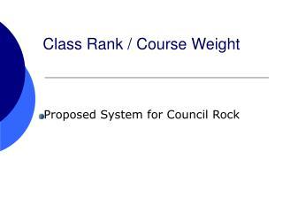 Class Rank / Course Weight