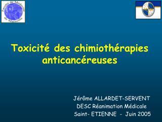 Toxicité des chimiothérapies anticancéreuses