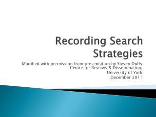 Recording Search Strategies