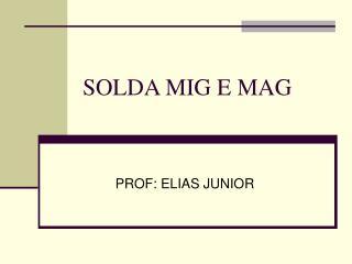 SOLDA MIG E MAG