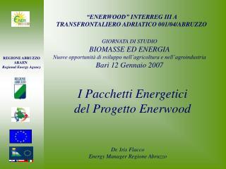 I Pacchetti Energetici del Progetto Enerwood
