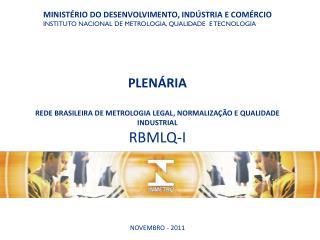 MINIST�RIO DO DESENVOLVIMENTO, IND�STRIA E COM�RCIO