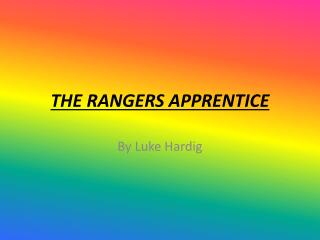 THE RANGERS APPRENTICE