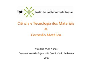 Ciência e Tecnologia dos Materiais  Corrosão Metálica