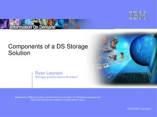 Components of a DS Storage Solution
