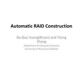 Automatic RAID Construction