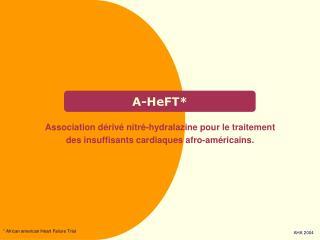 A-HeFT*