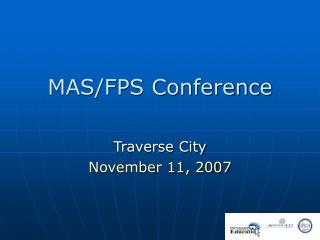 MAS/FPS Conference