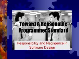 Toward A Reasonable Programmer Standard