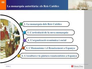 La monarqu ia autoritària: els Reis Catòlics
