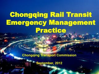 Chongqing Rail Transit Emergency Management Practice
